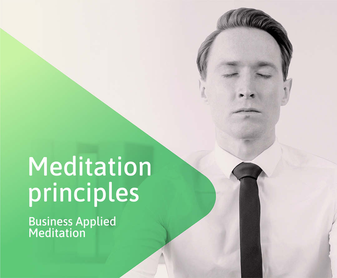 Affirmations Think about the affirmation. If you feel like you are losing focus (attention) during the meditation, repeat the affirmation once more (as a thought). No intellectualization Focus Letting go Visualization The process of mentally imagining objects of meditation, which normally involves closing your eyes and imagining either another person (team) or an object. No judgment Flow Surrendering